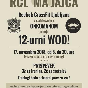 RCL 'MA JAJCA – 12-urni WOD v sodelovanju z Društvom OnkoMan